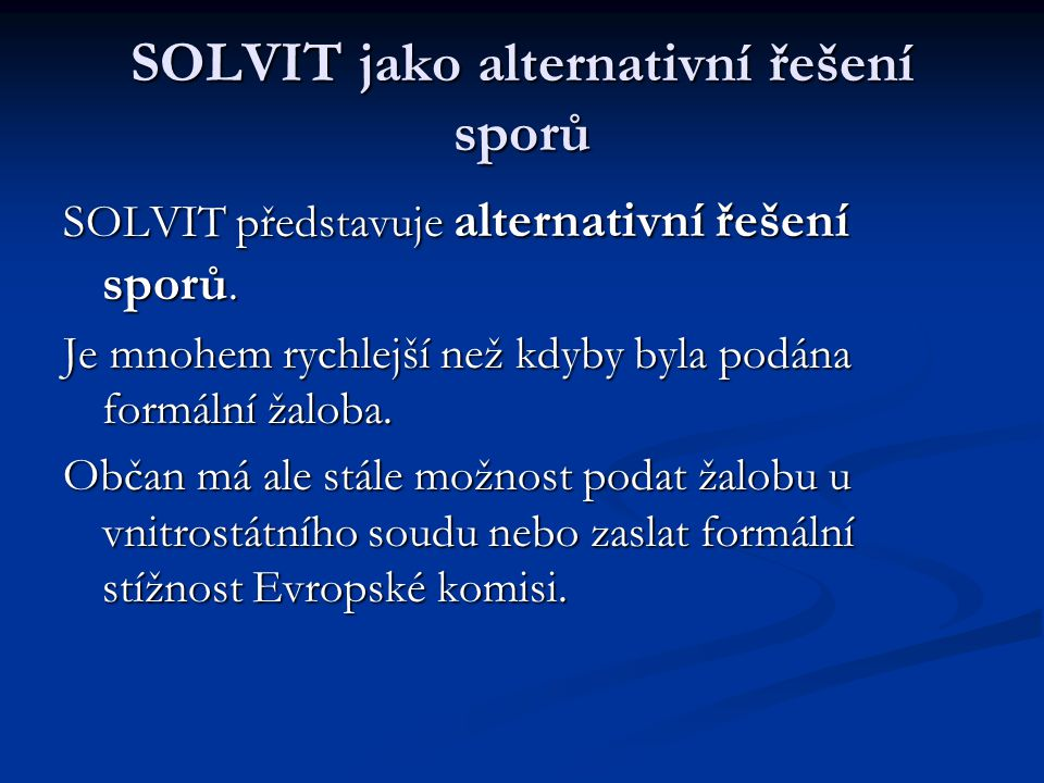 SOLVIT jako alternativní řešení sporů