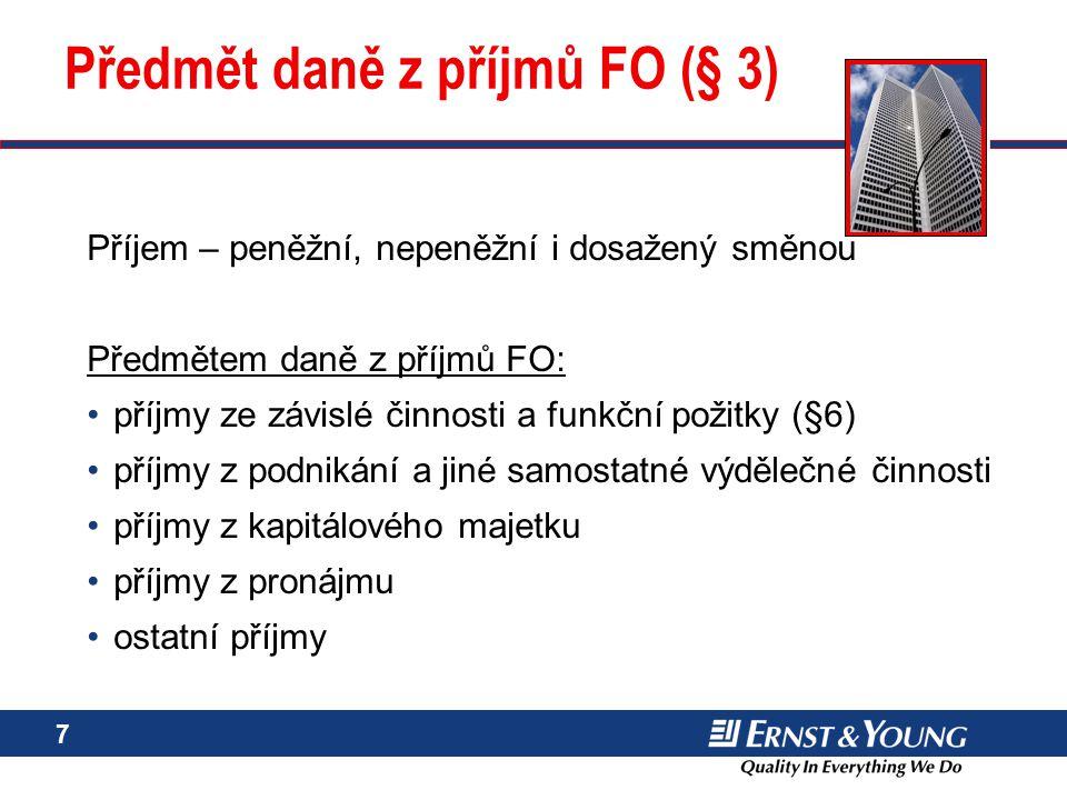 Předmět daně z příjmů FO (§ 3)