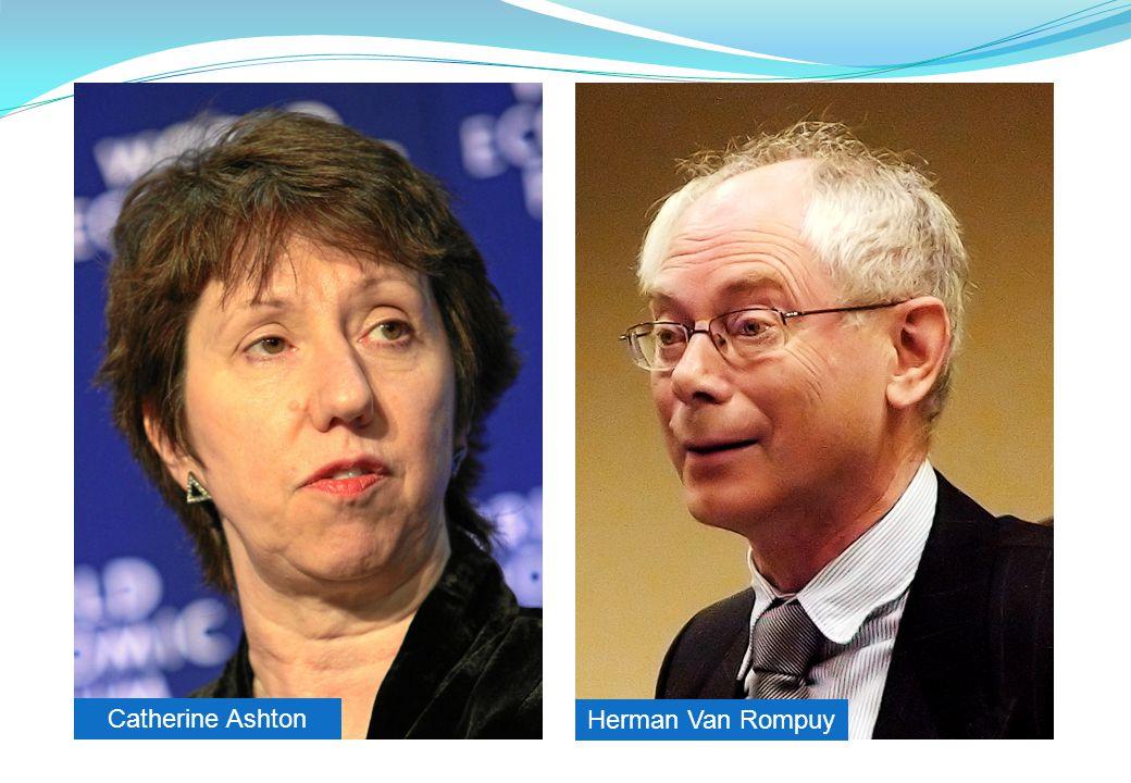 Catherine Ashton Herman Van Rompuy