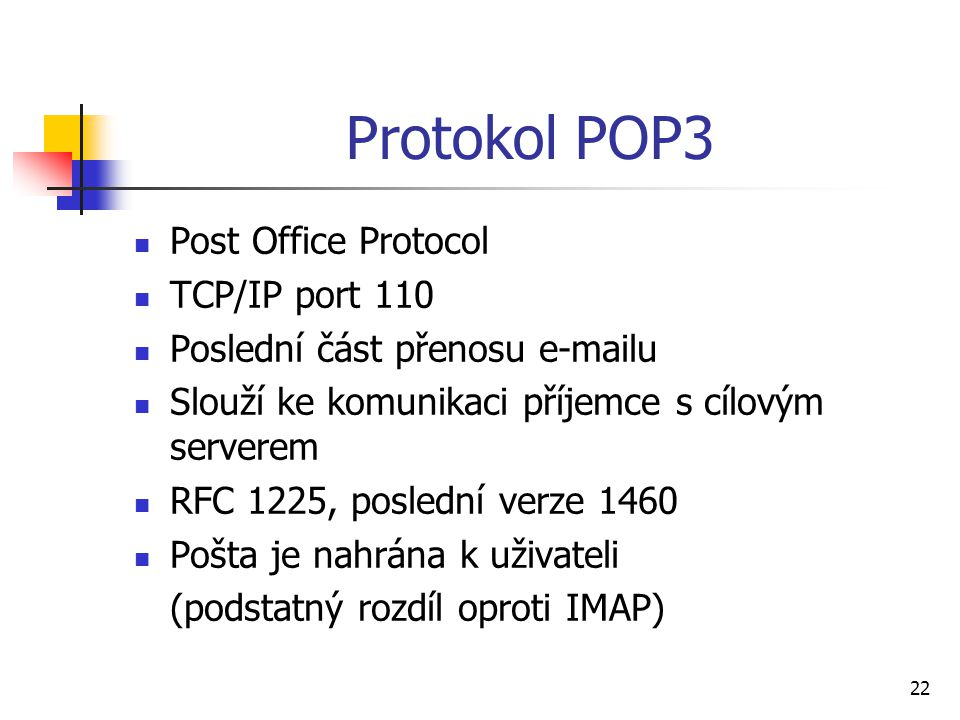 Protokol POP3 Post Office Protocol TCP/IP port 110