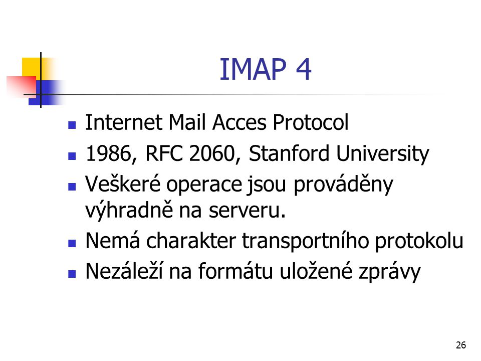 IMAP 4 Internet Mail Acces Protocol
