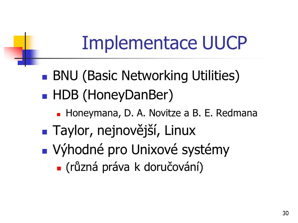 Implementace UUCP BNU (Basic Networking Utilities) HDB (HoneyDanBer)