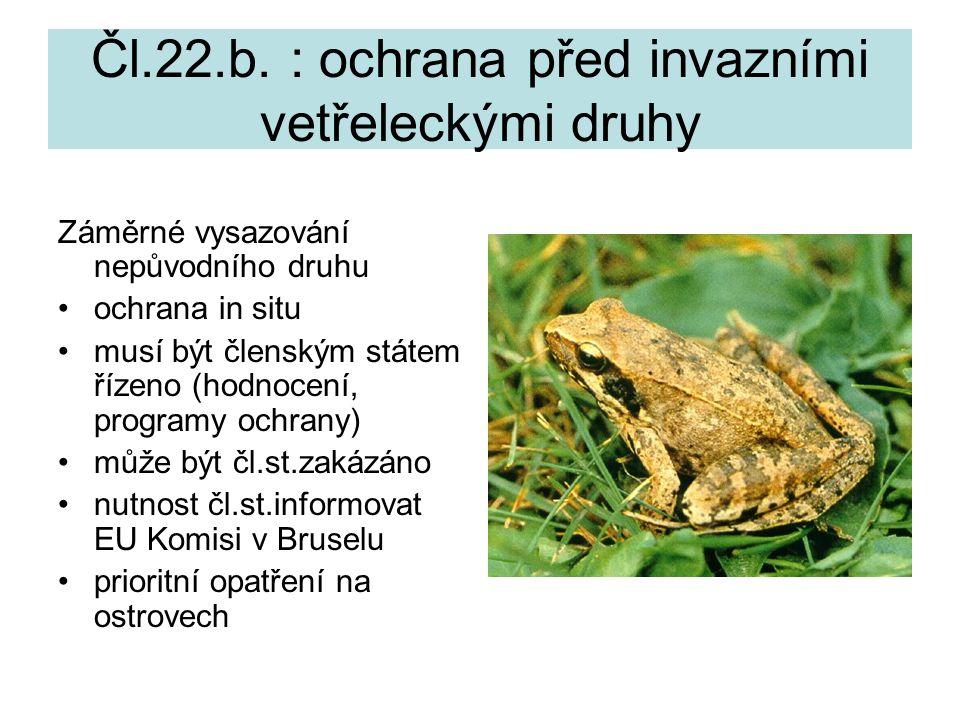 Čl.22.b. : ochrana před invazními vetřeleckými druhy