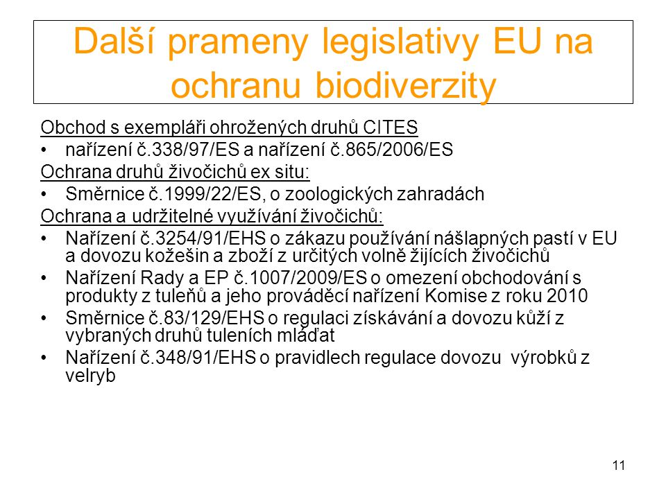 Další prameny legislativy EU na ochranu biodiverzity