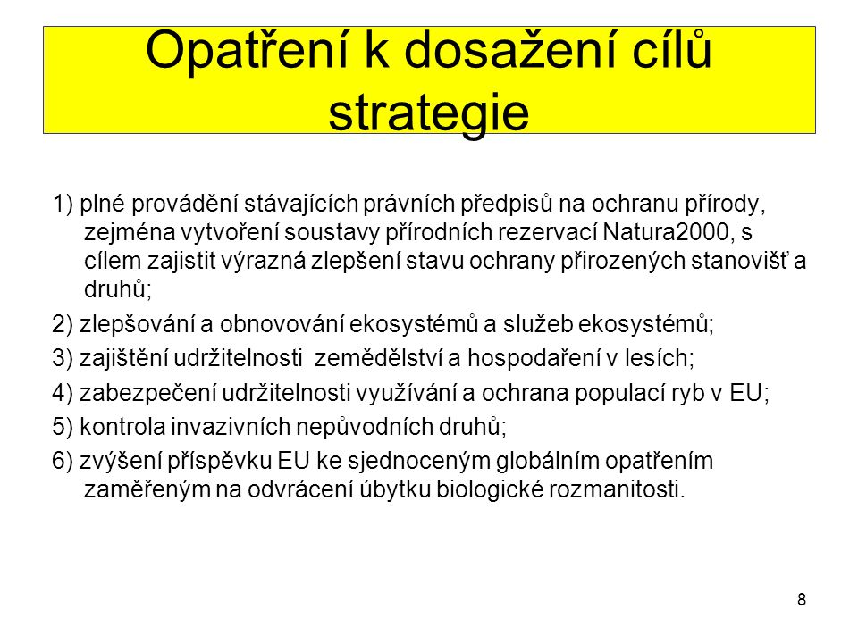 Opatření k dosažení cílů strategie