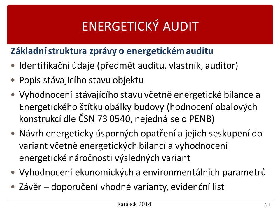 ENERGETICKÝ AUDIT Základní struktura zprávy o energetickém auditu