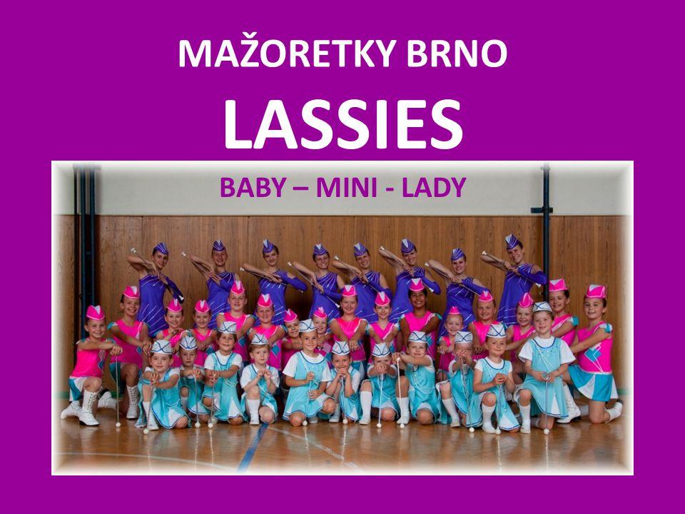 MAŽORETKY BRNO LASSIES BABY – MINI - LADY