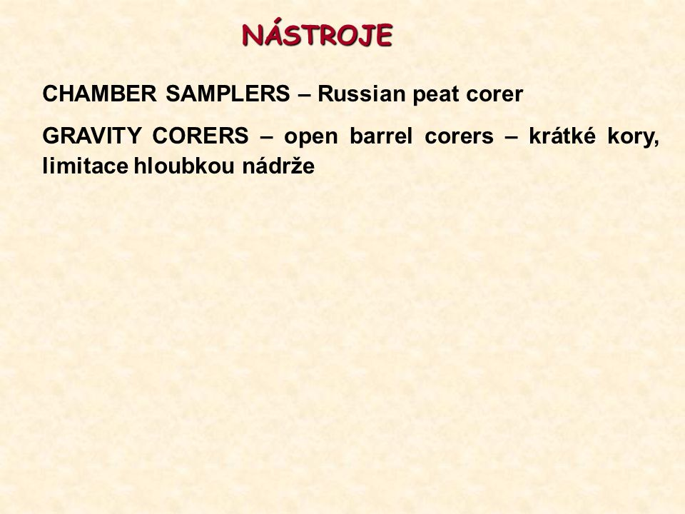 NÁSTROJE CHAMBER SAMPLERS – Russian peat corer