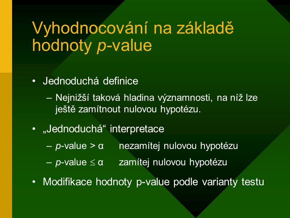 Vyhodnocování na základě hodnoty p‑value