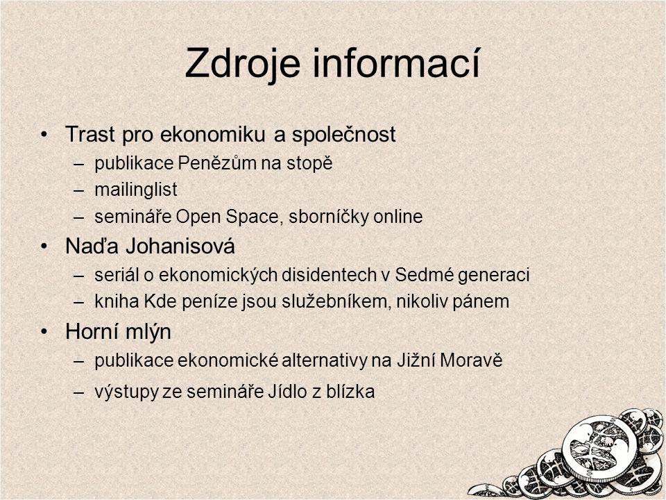 Zdroje informací Trast pro ekonomiku a společnost Naďa Johanisová