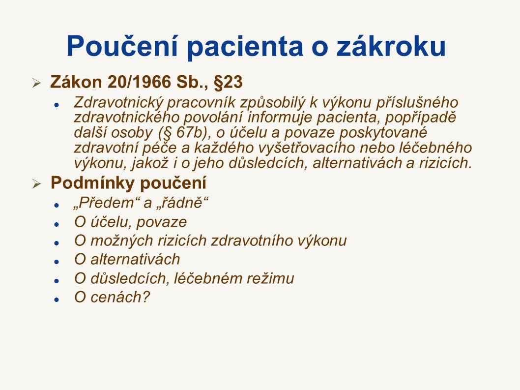Poučení pacienta o zákroku