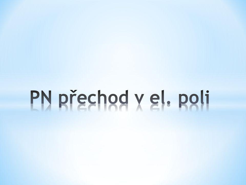 PN přechod v el. poli