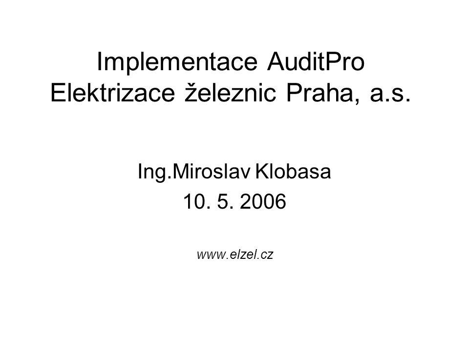 Implementace AuditPro Elektrizace železnic Praha, a.s.