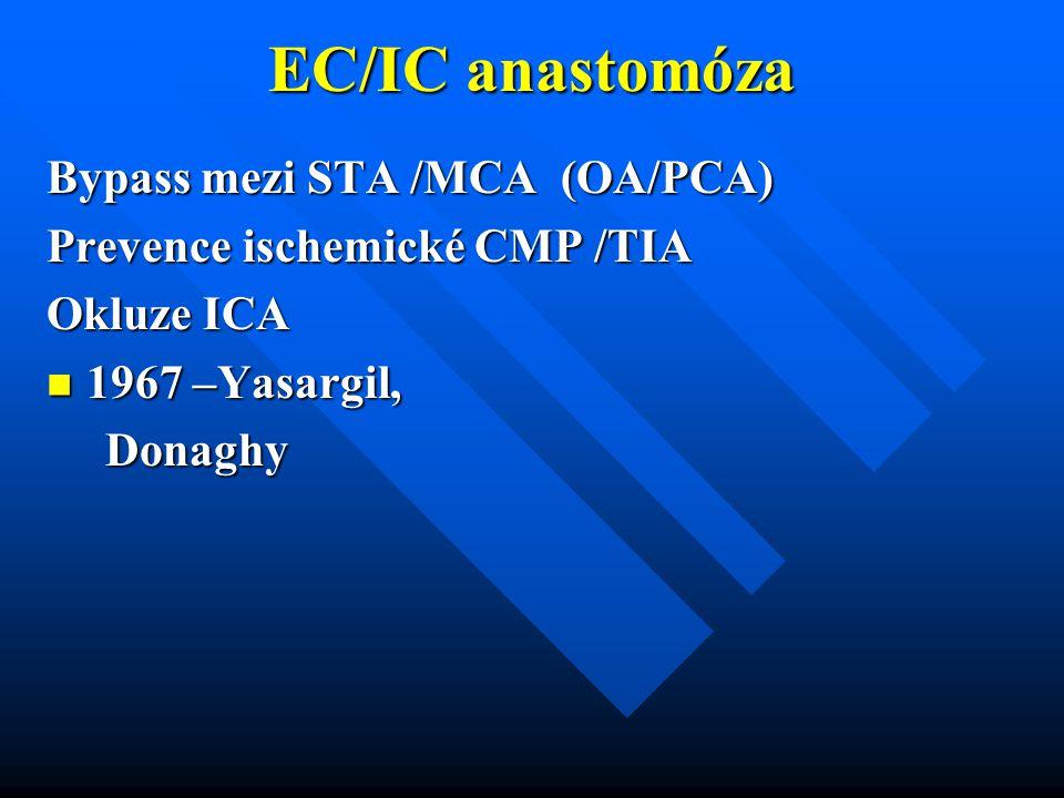 EC/IC anastomóza Bypass mezi STA /MCA (OA/PCA)