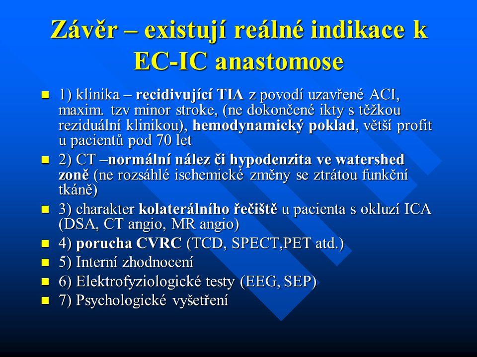 Závěr – existují reálné indikace k EC-IC anastomose