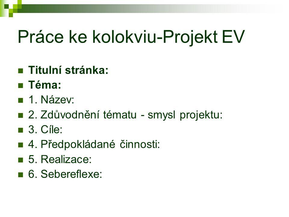 Práce ke kolokviu-Projekt EV