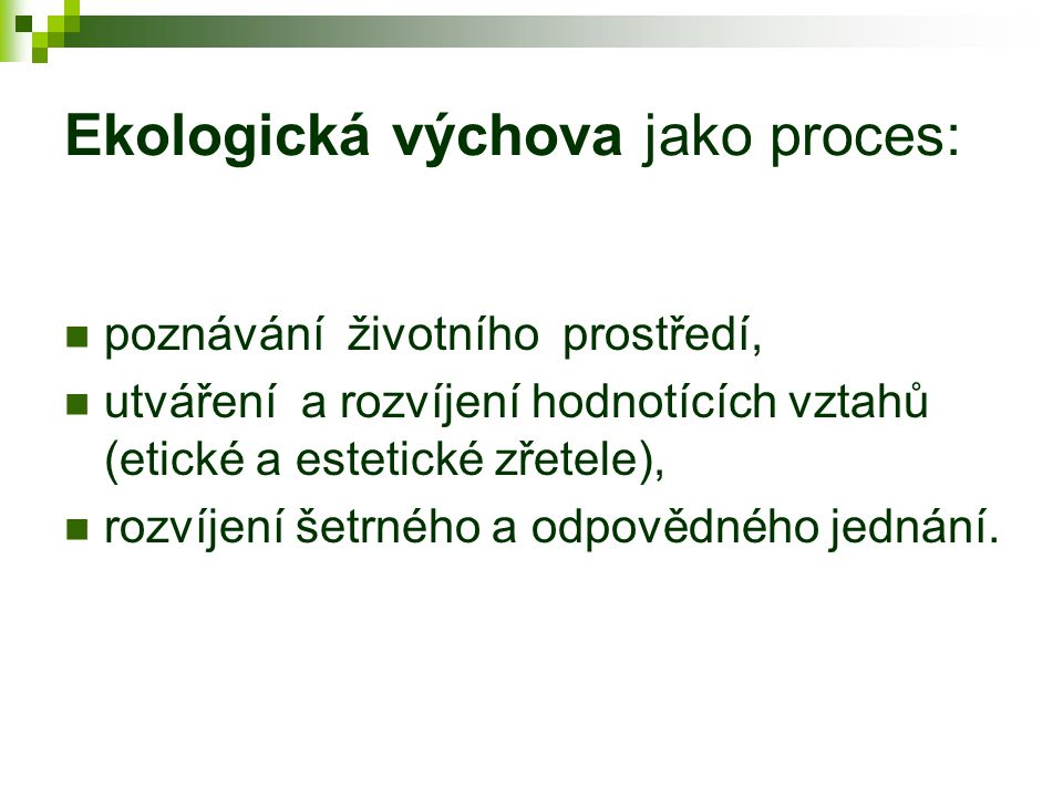 Ekologická výchova jako proces: