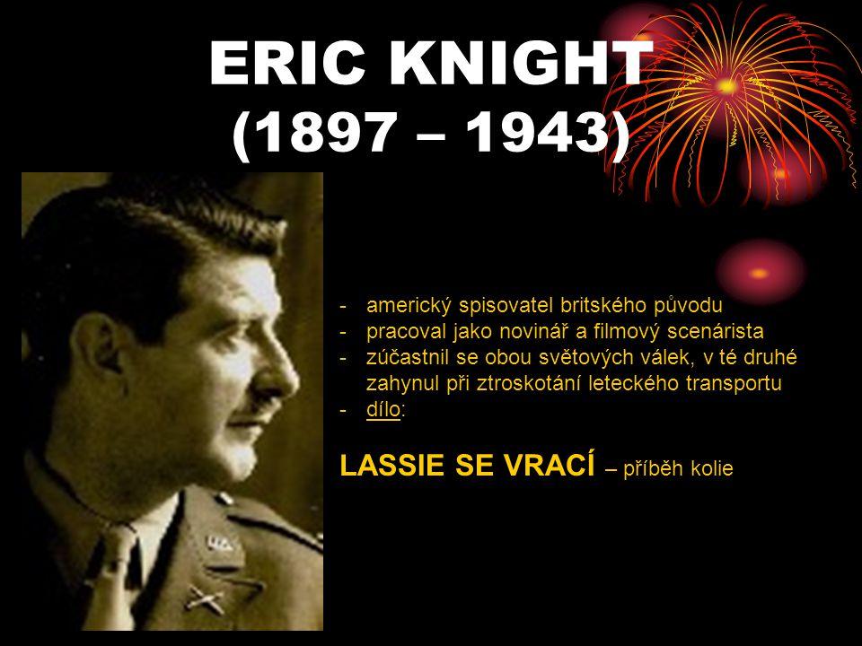 ERIC KNIGHT (1897 – 1943) LASSIE SE VRACÍ – příběh kolie