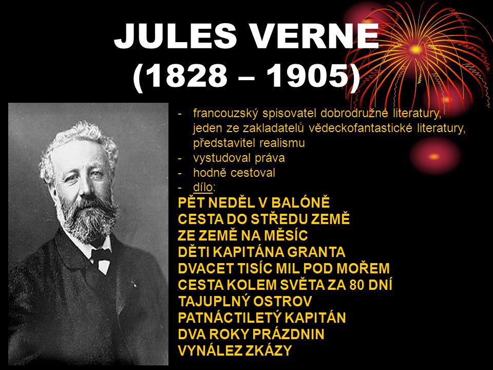 JULES VERNE (1828 – 1905) PĚT NEDĚL V BALÓNĚ CESTA DO STŘEDU ZEMĚ
