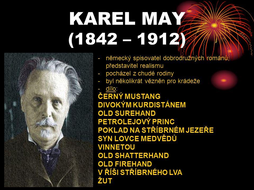 KAREL MAY (1842 – 1912) ČERNÝ MUSTANG DIVOKÝM KURDISTÁNEM OLD SUREHAND