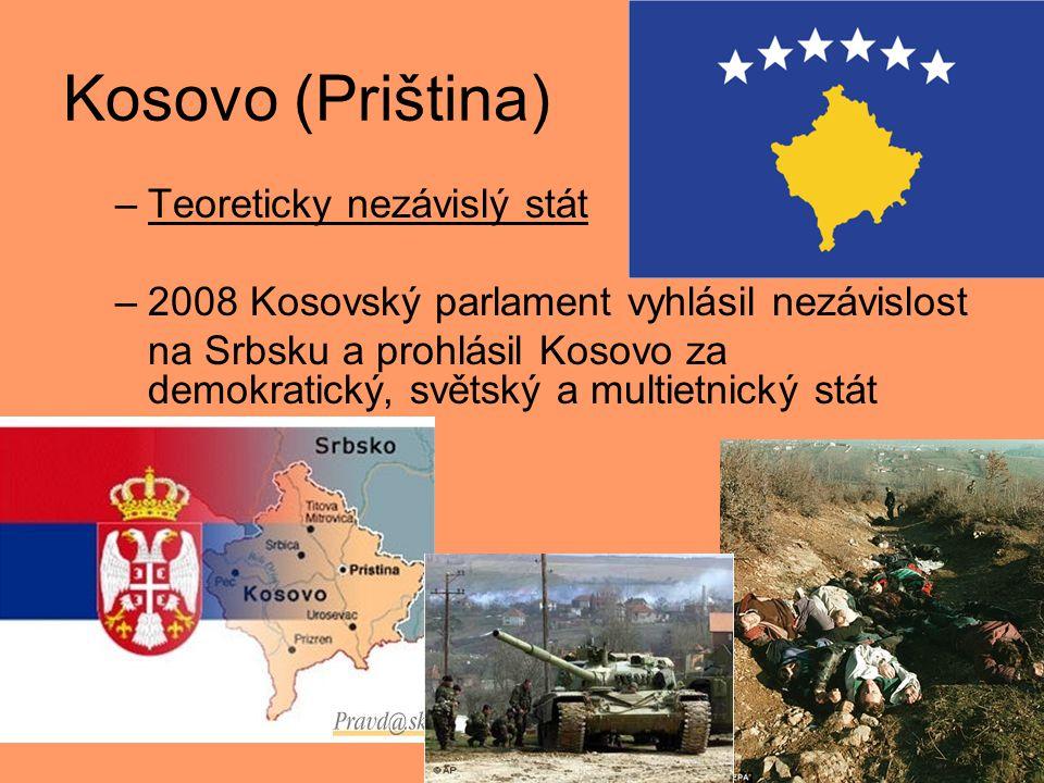Kosovo (Priština) Teoreticky nezávislý stát