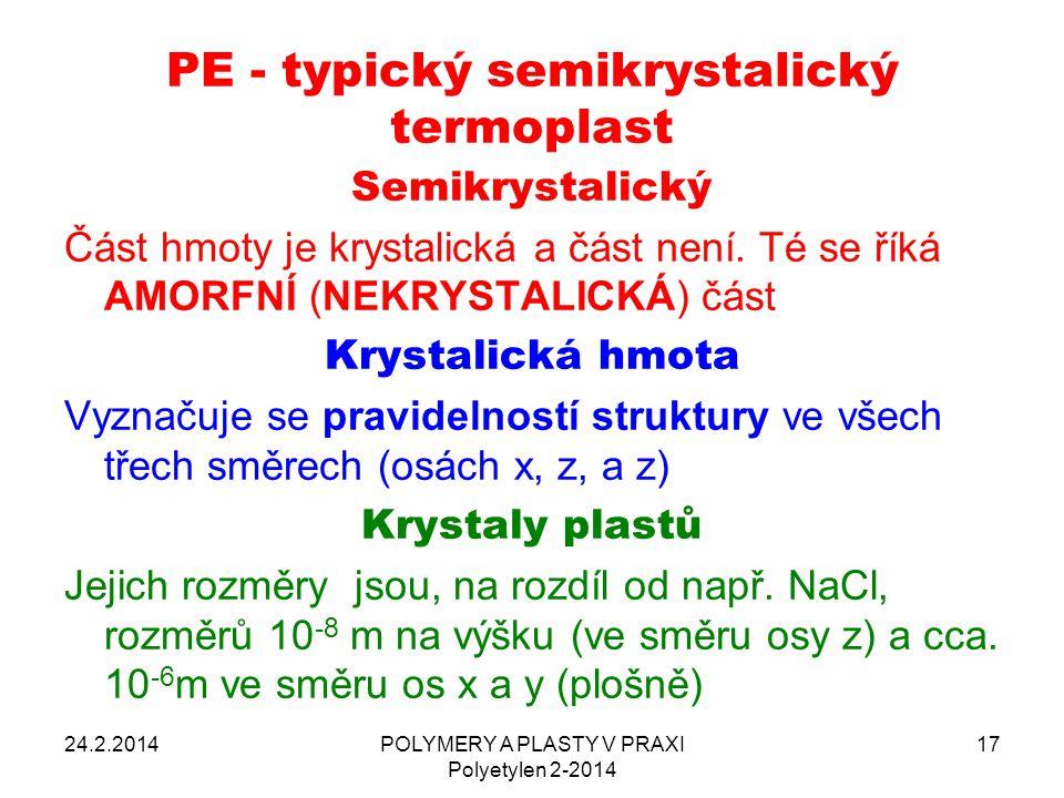 PE - typický semikrystalický termoplast