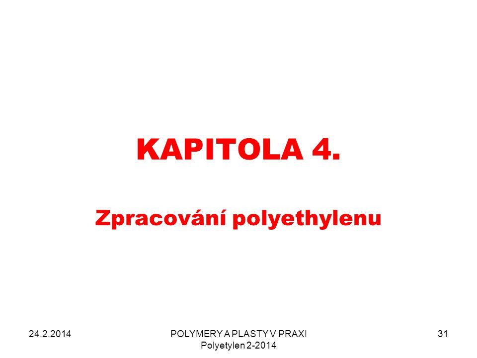 Zpracování polyethylenu