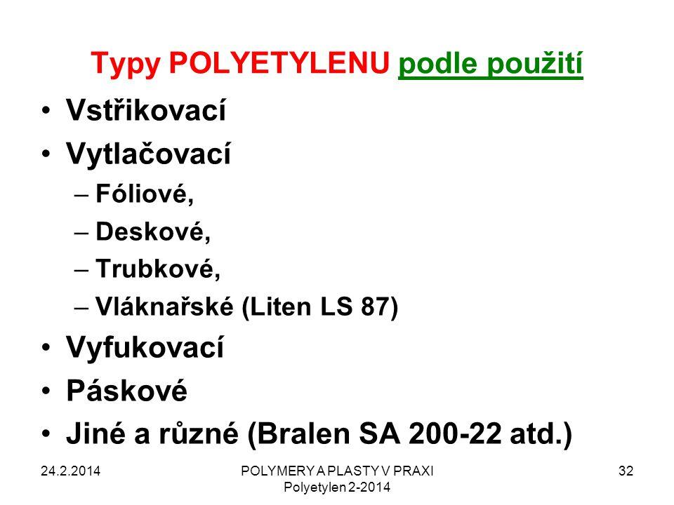 Typy POLYETYLENU podle použití