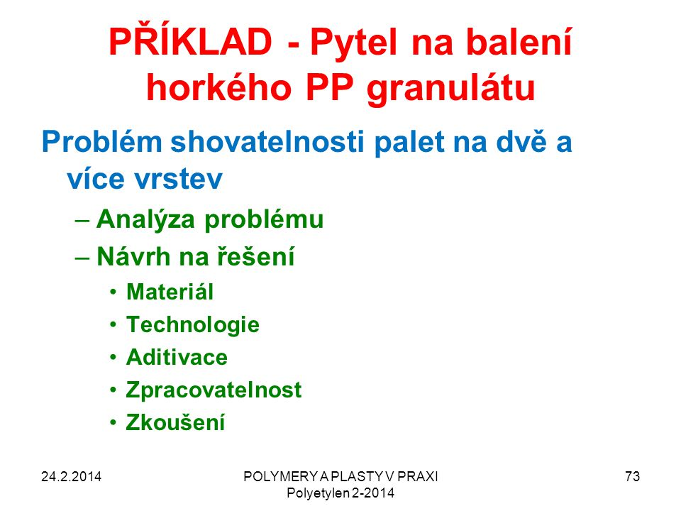 PŘÍKLAD - Pytel na balení horkého PP granulátu