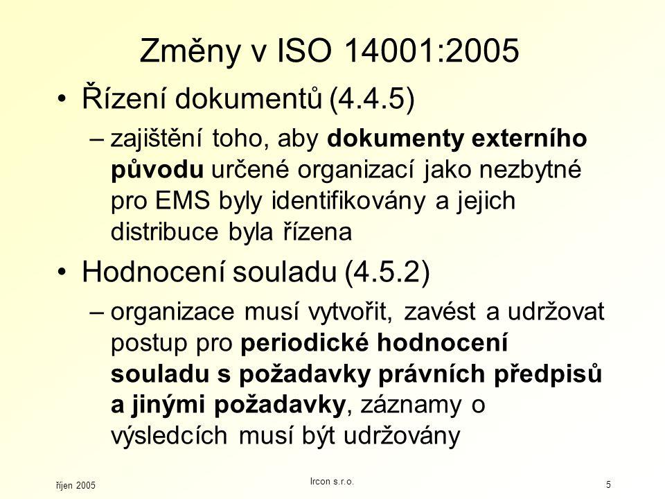 Změny v ISO 14001:2005 Řízení dokumentů (4.4.5)