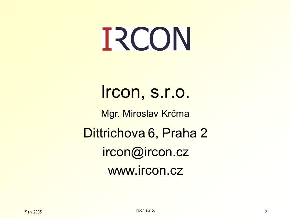 Dittrichova 6, Praha 2 ircon@ircon.cz www.ircon.cz