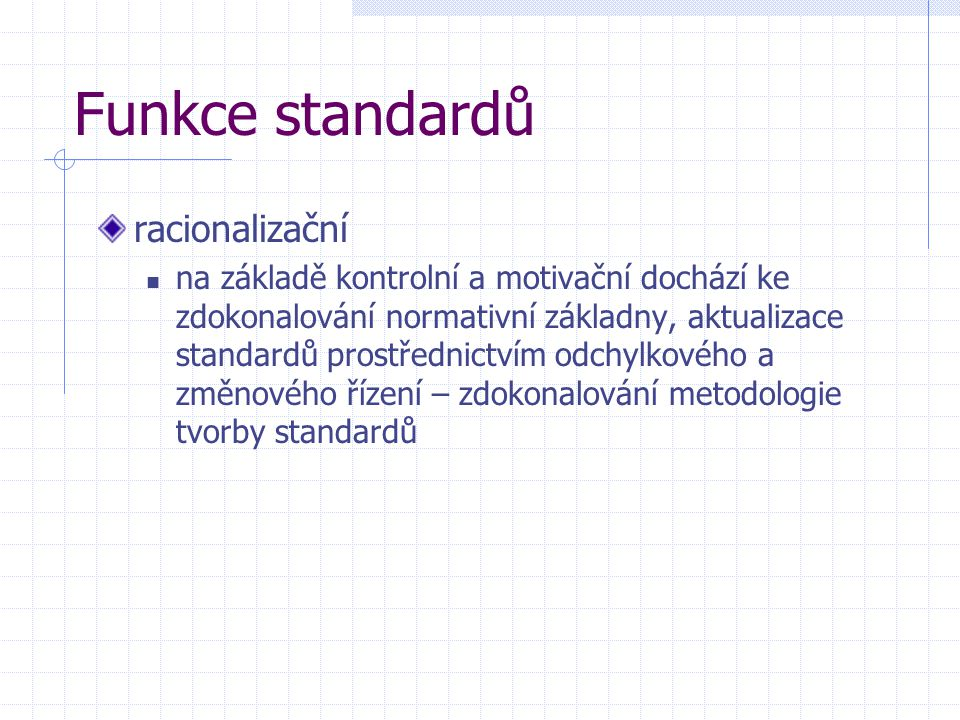 Funkce standardů racionalizační