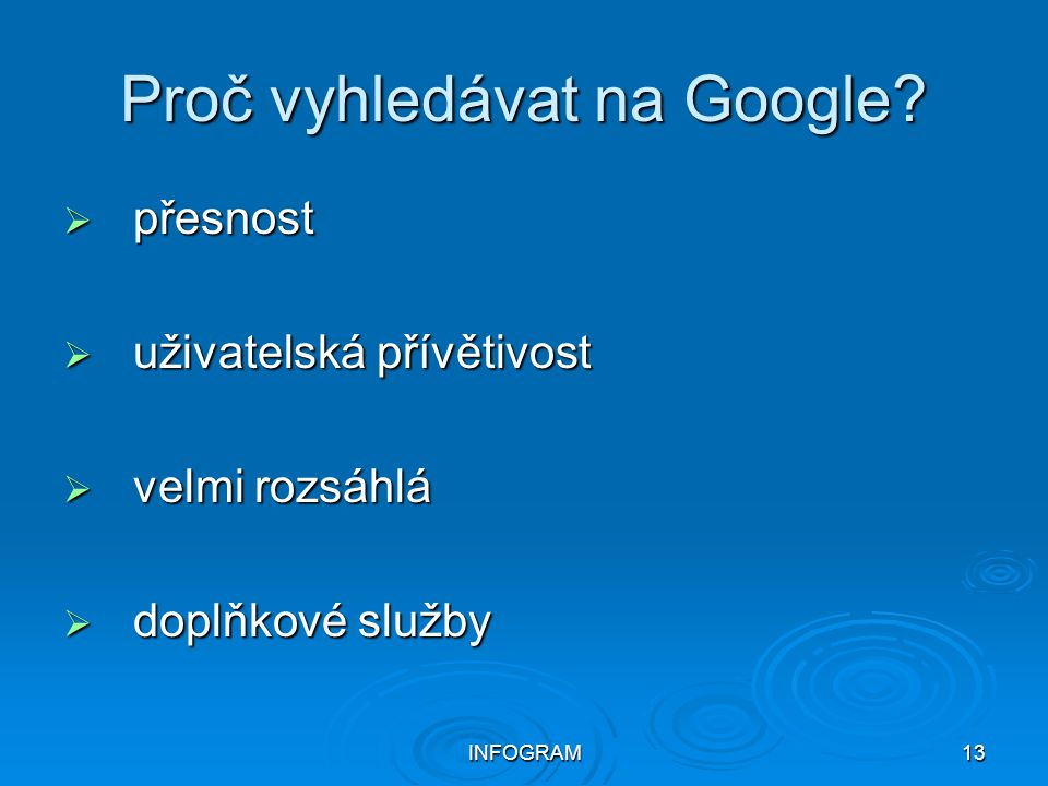 Proč vyhledávat na Google