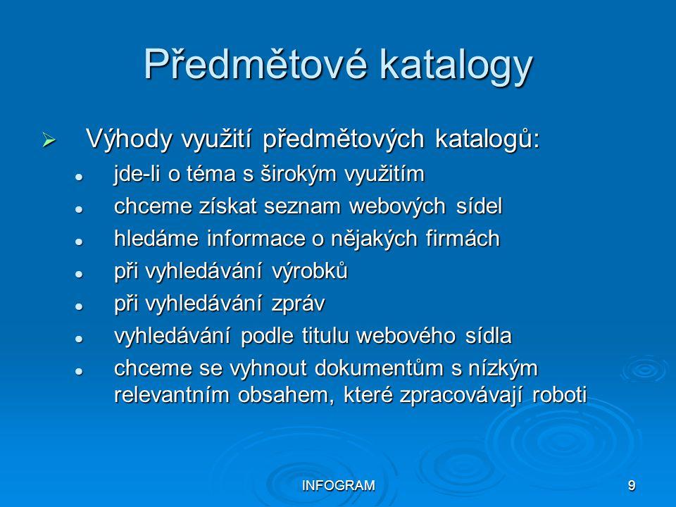 Předmětové katalogy Výhody využití předmětových katalogů: