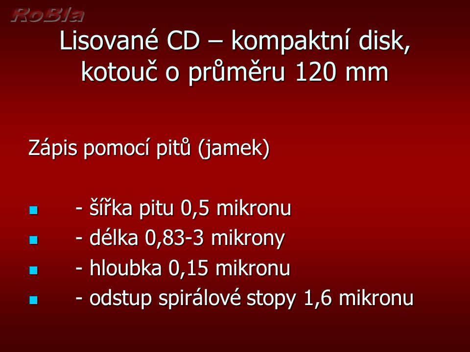 Lisované CD – kompaktní disk, kotouč o průměru 120 mm