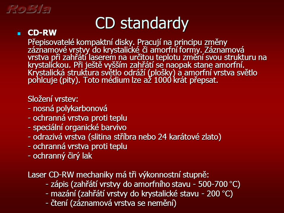 CD standardy CD-RW.