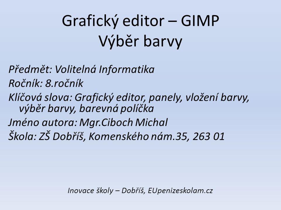 Grafický editor – GIMP Výběr barvy