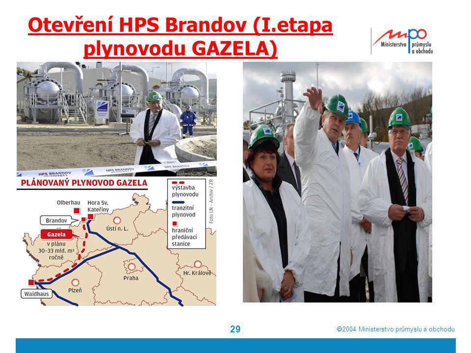 Otevření HPS Brandov (I.etapa plynovodu GAZELA)