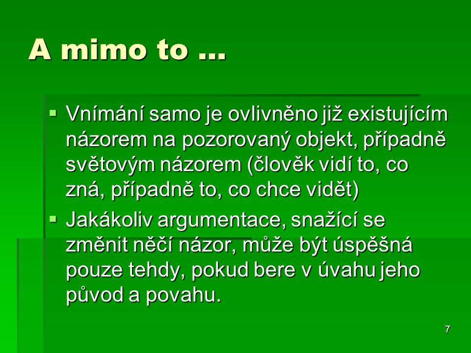 A mimo to …
