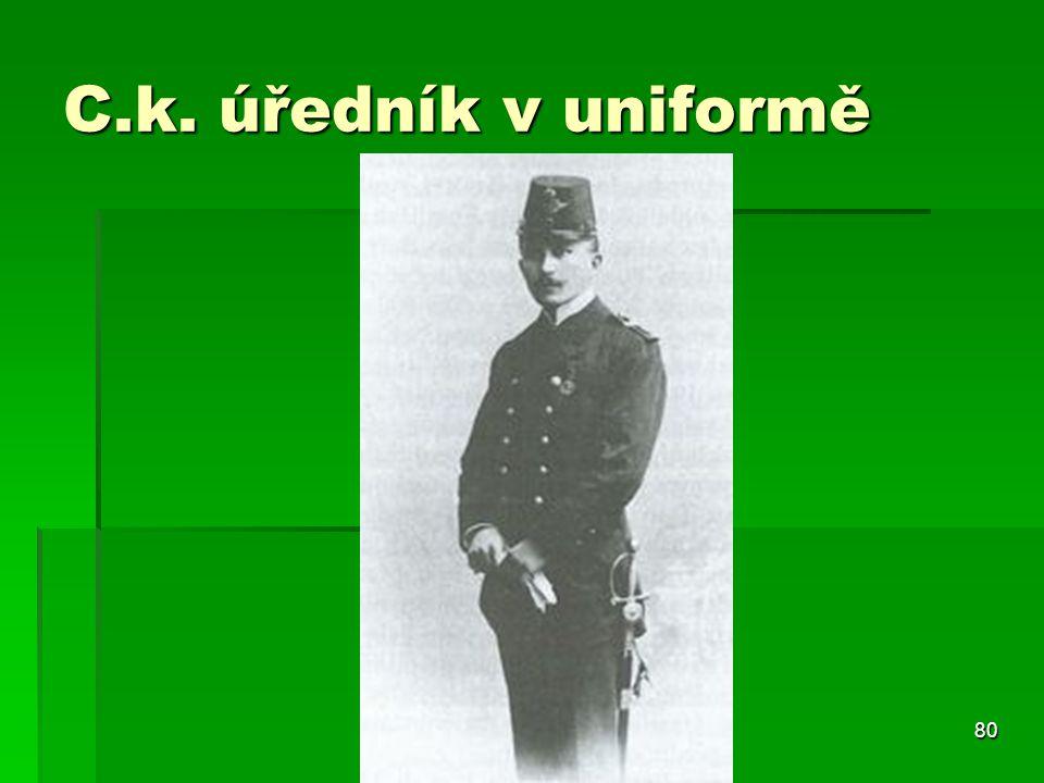 C.k. úředník v uniformě