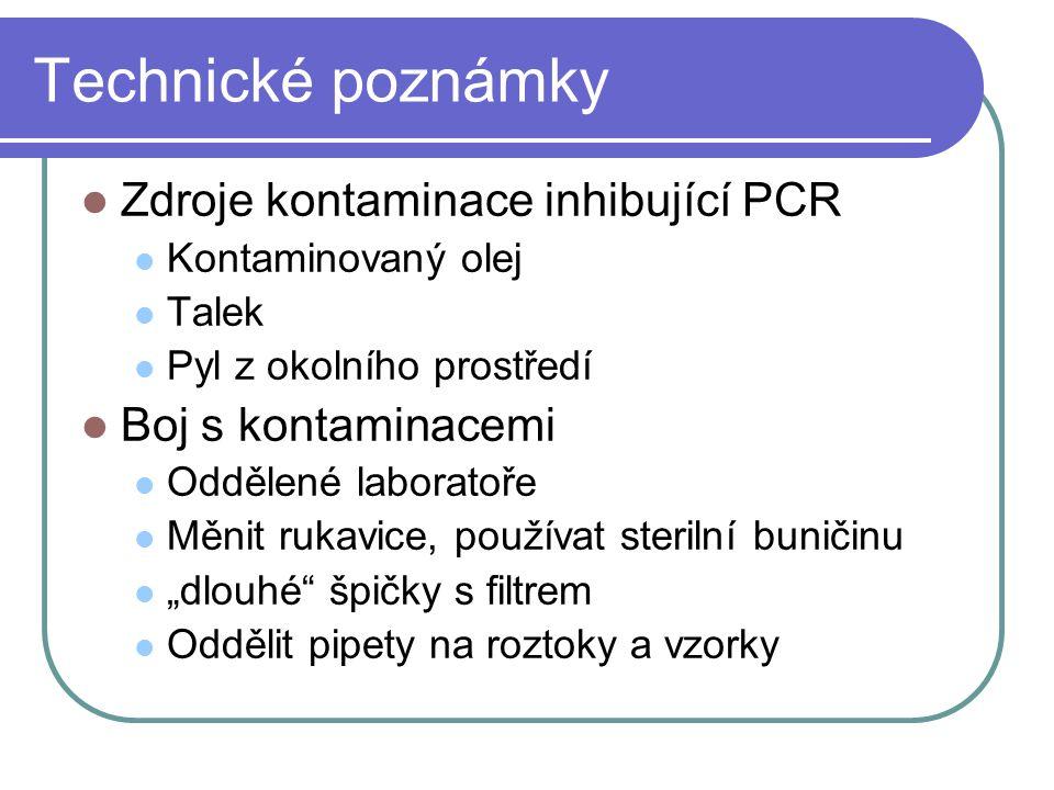 Technické poznámky Zdroje kontaminace inhibující PCR