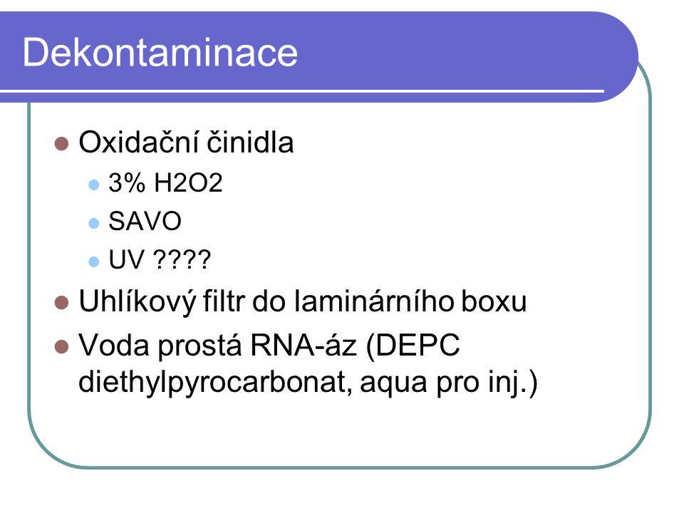 Dekontaminace Oxidační činidla Uhlíkový filtr do laminárního boxu