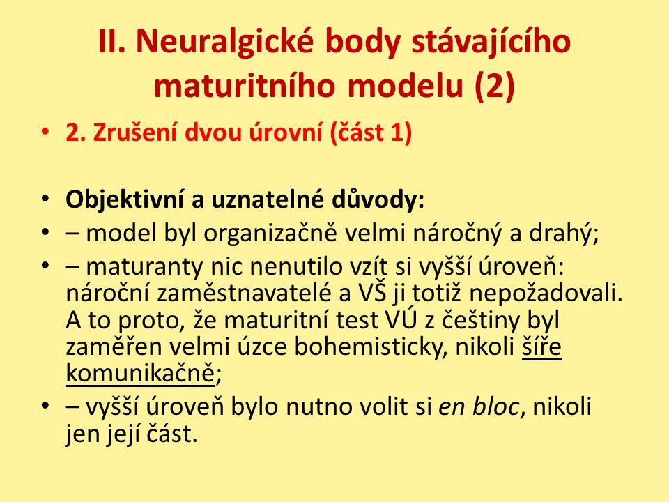 II. Neuralgické body stávajícího maturitního modelu (2)