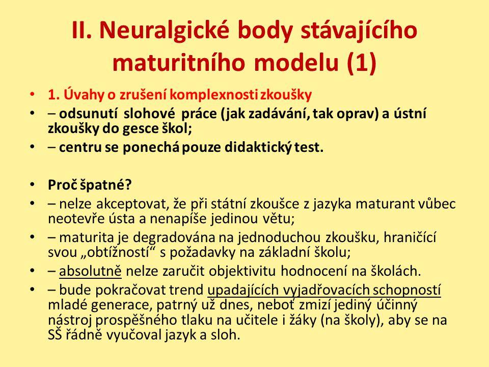 II. Neuralgické body stávajícího maturitního modelu (1)