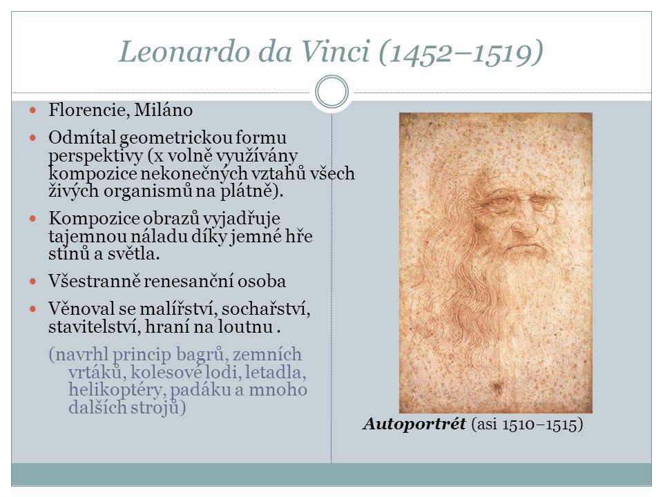 Leonardo da Vinci (1452–1519) Florencie, Miláno