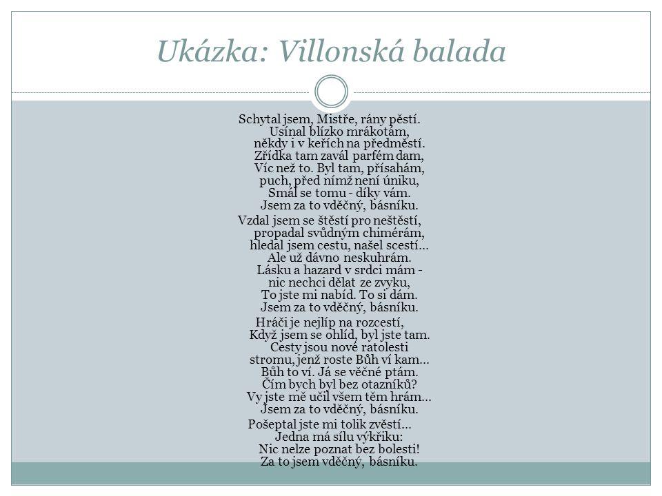 Ukázka: Villonská balada