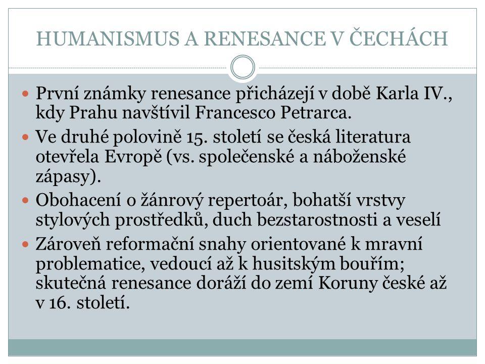 HUMANISMUS A RENESANCE V ČECHÁCH