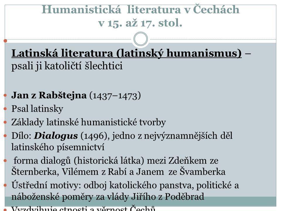 Humanistická literatura v Čechách v 15. až 17. stol.