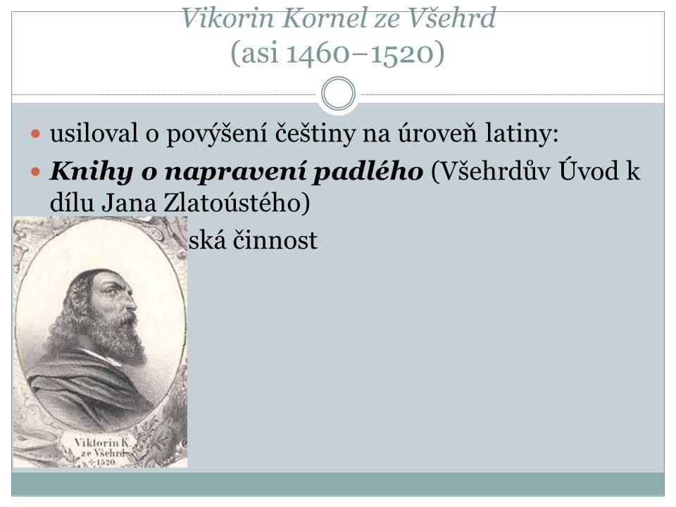 Vikorin Kornel ze Všehrd (asi 1460−1520)