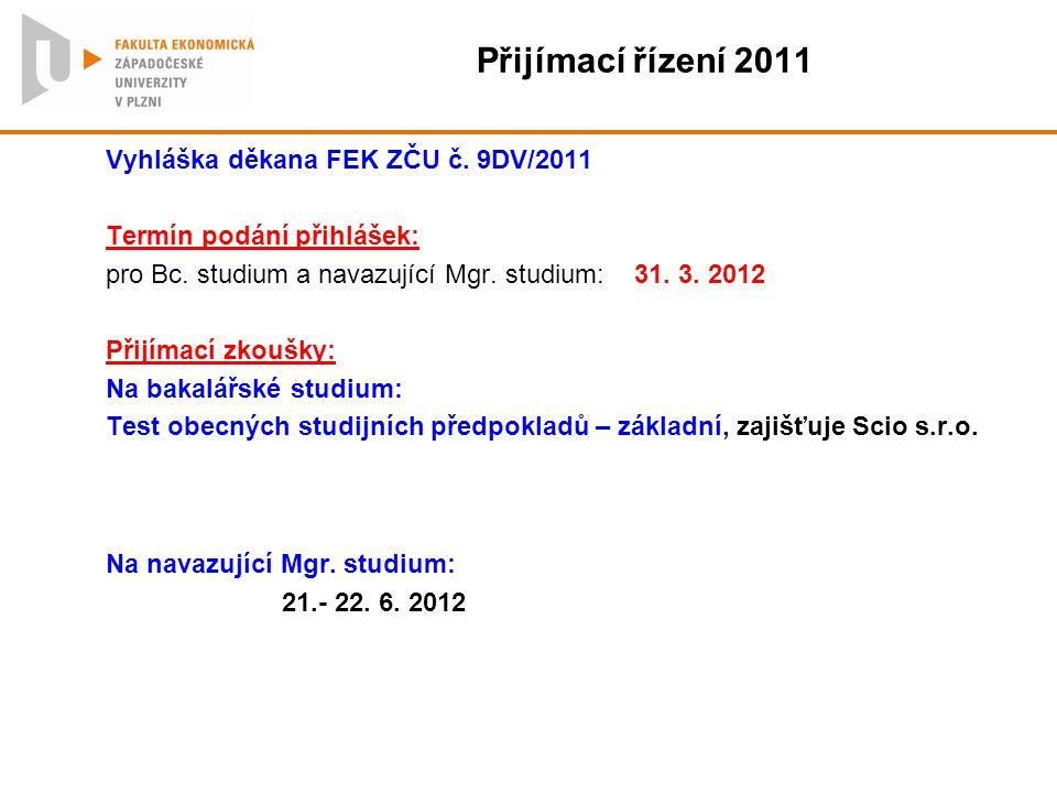Přijímací řízení 2011 Vyhláška děkana FEK ZČU č. 9DV/2011